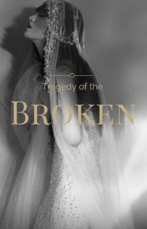 Tragedy of the Broken by silvertears16