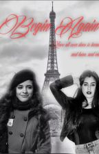 Begin Again (Camren One Shot) by camrenswizzle