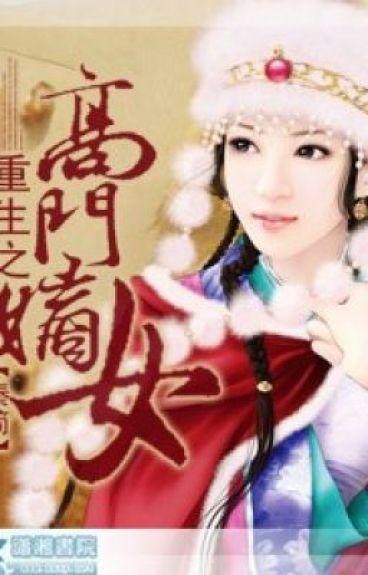 Trọng sinh chi nhà cao cửa rộng dòng chính nữ - Tần Giản (CĐ)