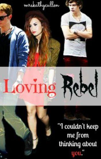 Loving Rebel (One Direction Fan Fiction)