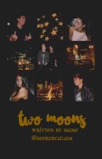 two moons ❦ calum by seekercalum