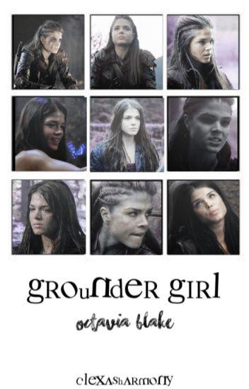 grounder girl ↠ octavia blake