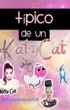 Típico de un Katycat by ___AraleMin___