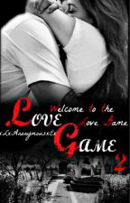 LOVE GAME 2 [Français] by xLxAnonymousxEx