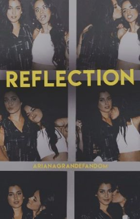 Reflection: The Sequel by arianagrandefandom