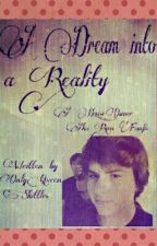 A Dream into a Reality ~House_Owner~ fanfic by RossomeQueenSkittles