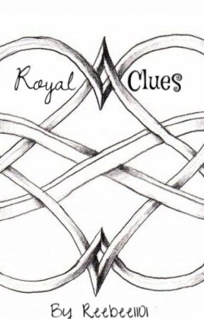 Royal Clues {Sequel to Crowned Details} by Reebee1101