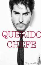 QUERIDO CHEFE by ThayChristinna