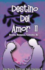 Destino del Amor II by ivanvilla568