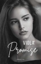 Viola Promise ( Complete ) by Denz91