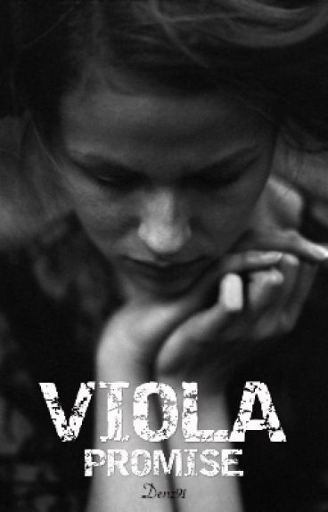 Viola Promise ( Complete )