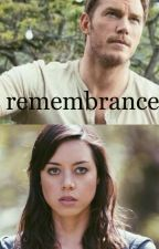 "Remembrance: An Owen Grady/Jurassic World love story (Sequel to ""Defiant"") by psych0deliccat"
