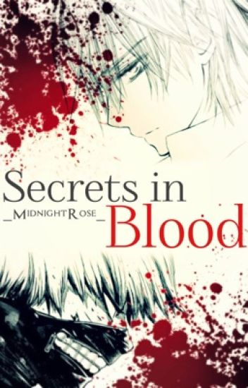Secrets in Blood||Tokyo Ghoul/Vampire Knight|| *Discontinued*