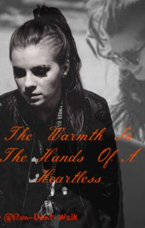 The Warmth In The Hands Of A Heartless {Lynn Gunn} by Run-Dont-Walk