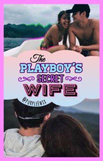The Playboy's Secret Wife [JaDine]