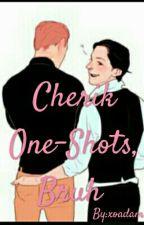 Cherik One-Shots, Bruh by agentbarnes