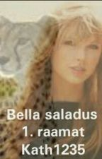 Bella saladus (Narnia kroonikad fanfic)1. raamat by Kath1235