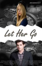 Let Her Go by Mocasweet23