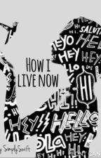 How I live now by SimplySwift