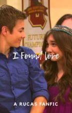 I found love (rucas) by purplebethers