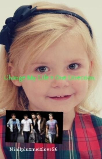 Change My Life- 1D- COMPLETED