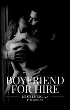 Boyfriend for Hire [R] by BestLuck143