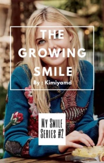 The Growing Smile