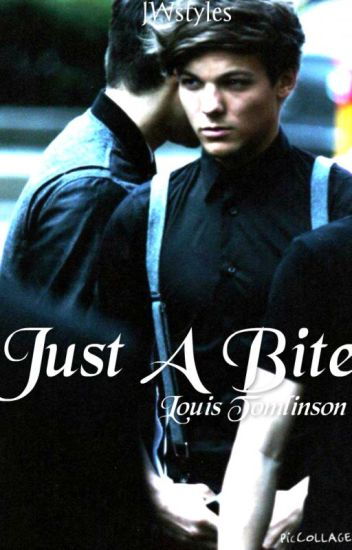 Just A Bite (Louis Tomlinson)
