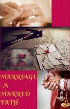 Marriage-A Marred Path (Sandhir FF) by modular_strut08