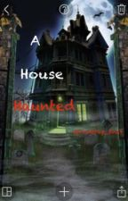 A House Haunted by RealDashploder