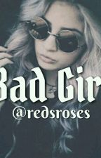 Bad Girl [Revisi] by Annisa_1224
