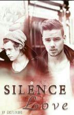 Silence Love ~ a Lirry Stypay Story - zurückgezogen! by Castlekabo