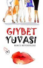 GIYBET YUVASI (ASKIDA) by burcununhikayeleri