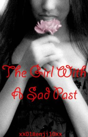 The Girl With A Sad Past
