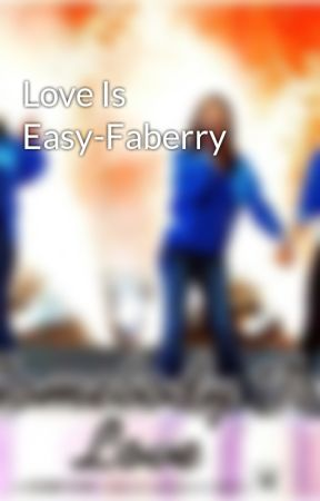 Love Is Easy-Faberry by Donald2345