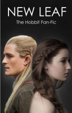 NEW LEAF (Legolas Fan-fiction) | ✔️ by TiedinRed
