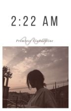 2:22 AM by FallenClandestine
