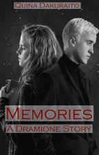 Memories - a Dramione story by QuinaDakuraito