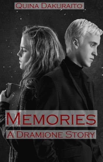 Memories - a Dramione story