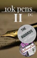 10k Pens II by Deveritus