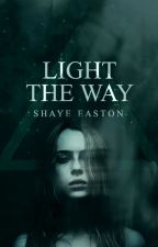 Light the Way by shayebay