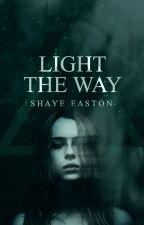 Light the Way by shayebay