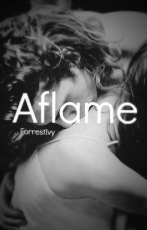 Aflame - (Heated's Sequel) - [A Harry Styles Fanfic] by ForrestIvy