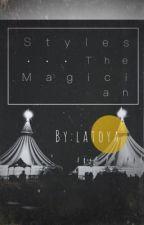 Styles The Magician |الساحر ستايلز by heylatoya