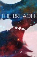 The Breach (Sous contrat d'édition) by OneForThree