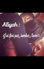 Aliyah: Je m'étais promis de les détester ||CORRECTION|| by Chronique86X213