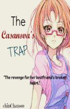 The Casanova's Trap by chinChansee