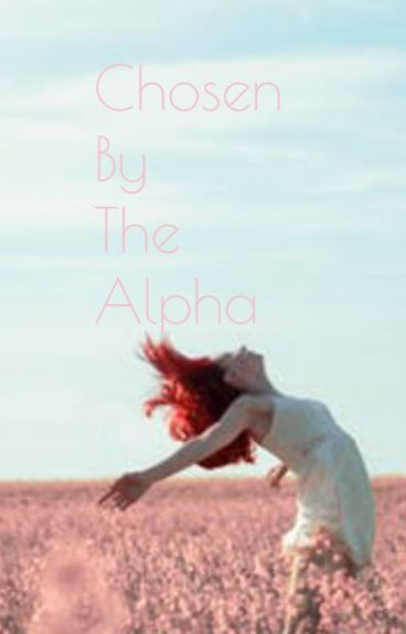 Chosen By The Alpha
