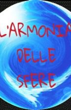 L'armonia delle sfere by MirkoMazzotta