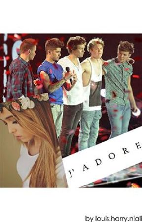 j'adore (a one direction fanfiction) by louis_harry_niall